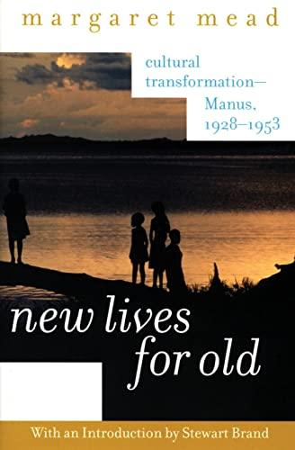 9780060958060: New Lives for Old: Cultural Transformation--Manus, 1928-1953