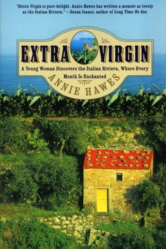 9780060958114: Extra Virgin: A Young Woman Discovers the Italian Riviera, Where Every Month Is Enchanted