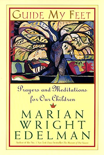 9780060958190: Guide My Feet: Prayers and Meditations for Our Children