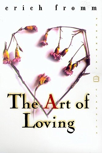 9780060958282: The Art of Loving (Perennial Classics)