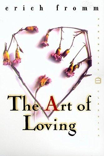 9780060958282: The Art of Loving (Perennial Classics)