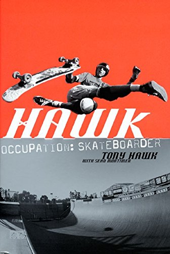 9780060958312: Hawk: Occupation: Skateboarder (Skate My Friend, Skate)