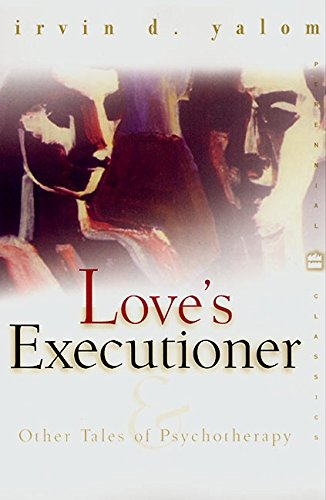 9780060958343: Love's Executioner: And Other Tales of Psychotherapy
