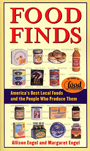 9780060958374: Food Finds: America's Best Local Foods and the People Who Produce Them