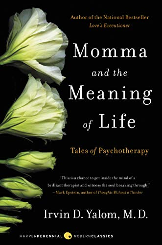 9780060958381: Momma and the Meaning of Life: Tales of Psychotherapy