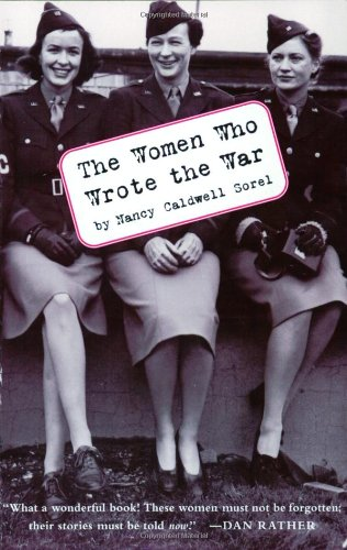 9780060958398: The Women Who Wrote the War