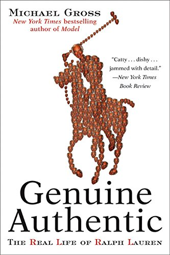 9780060958480: Genuine Authentic: The Real Life of Ralph Lauren