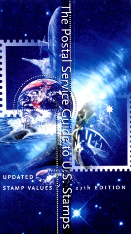 9780060958541: The Postal Service Guide to U.S. Stamps (Postal Service Guide to U.S. Stamps, 27th Ed)