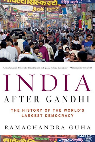 9780060958589: India After Gandhi: The History of the World's Largest Democracy