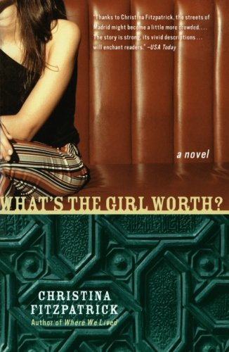 9780060958756: What's the Girl Worth?: A Novel