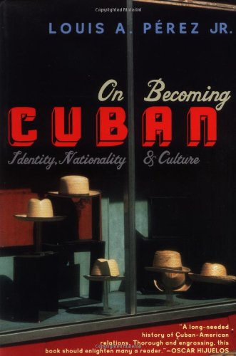 9780060958992: On Becoming Cuban: Identity, Nationality, and Culture