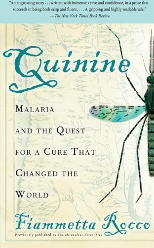 9780060959005: Quinine: Malaria and the Quest for a Cure That Changed the World