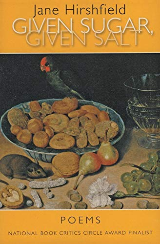 9780060959012: Given Sugar, Given Salt: Poems