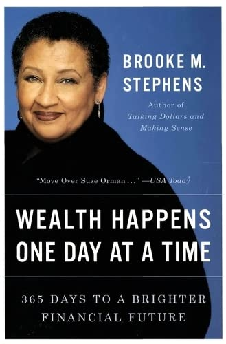 9780060959173: Wealth Happens One Day at a Time: 365 Days to a Brighter Financial Future