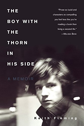 9780060959302: The Boy with the Thorn in His Side: A Memoir