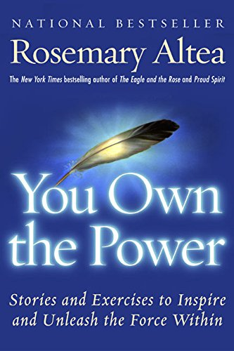 9780060959364: You Own the Power: Stories And Exercises To Inspire And Unleash The Force Within