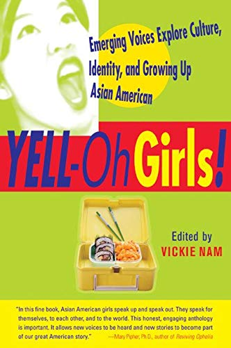 9780060959449: Yell Oh Girls: Emerging Voices Explore Culture, Identity, and Growing up Asian American