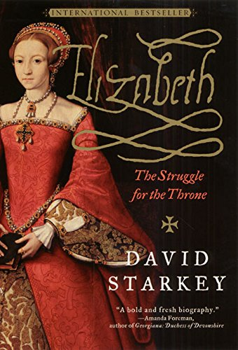 9780060959517: Elizabeth: The Struggle for the Throne