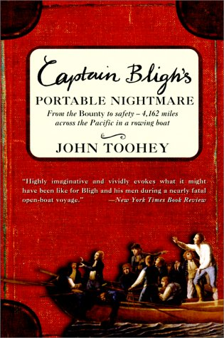 9780060959524: Captain Bligh's Portable Nightmare: From the Bounty to Safety--4,162 Miles Across the Pacific in a Rowing Boat