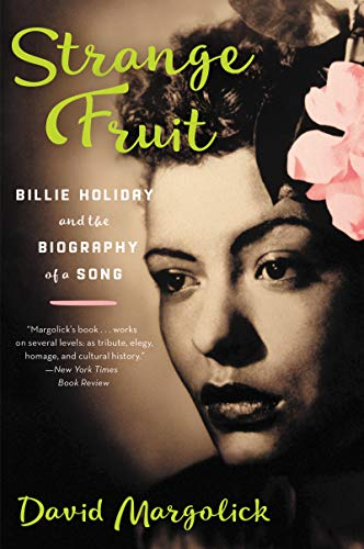 9780060959562: Strange Fruit: The Biography of a Song