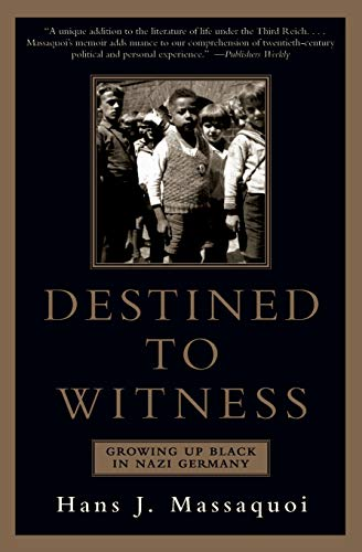9780060959616: Destined to Witness: Growing Up Black in Nazi Germany