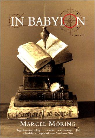 9780060959630: In Babylon: A Novel