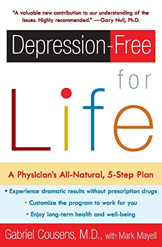 9780060959654: Depression-Free for Life: A Physician's All-Natural, 5-Step Plan