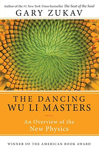 9780060959685: The Dancing Wu Li Masters: An Overview of the New Physics