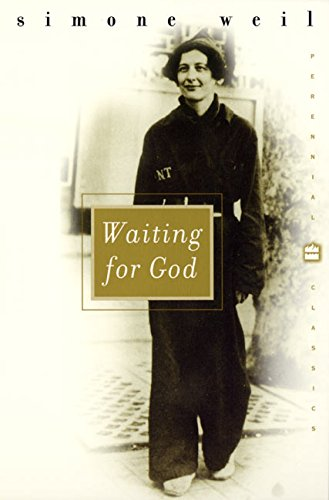 Waiting for God (Perennial Classics) (0060959703) by Simone Weil