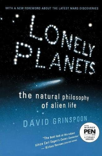 9780060959968: Lonely Planets: The Natural Philosophy of Alien Life