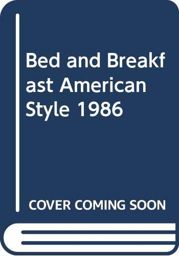 9780060960094: Bed and Breakfast American Style 1986 (Berkshire Traveller Series)