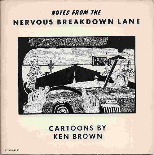 Notes From the Nervous Breakdown Lane: Brown, Ken