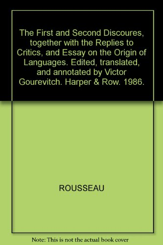 First and Second Discourses (English and French: Jean-Jacques Rousseau