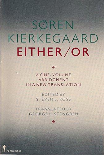 Either/Or: Kierkegaard, Sren