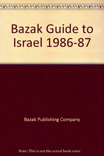 9780060960339: Bazak Guide to Israel 1986-87