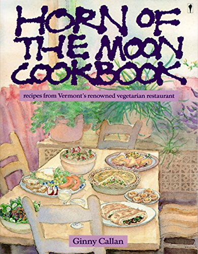 9780060960384: Horn of the Moon Cookbook