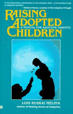 9780060960391: Raising Adopted Children