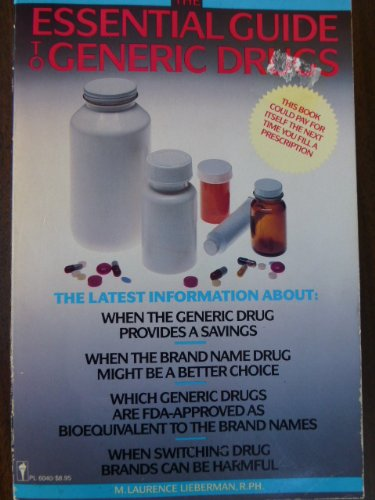 9780060960407: The Essential Guide to Generic Drugs