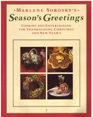 9780060960544: Season's Greetings: Cooking and Entertaining for Thanksgiving, Christmas, and New Year's
