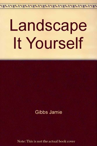 9780060960551: Landscape It Yourself
