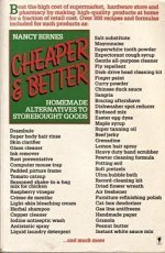 9780060960575: Cheaper and Better: Homemade Alternatives to Storebought Goods