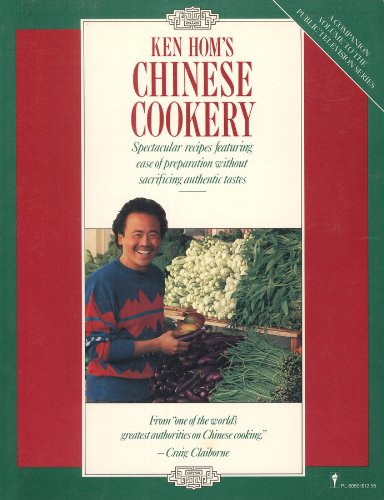 9780060960599: Ken Hom's Chinese Cookery