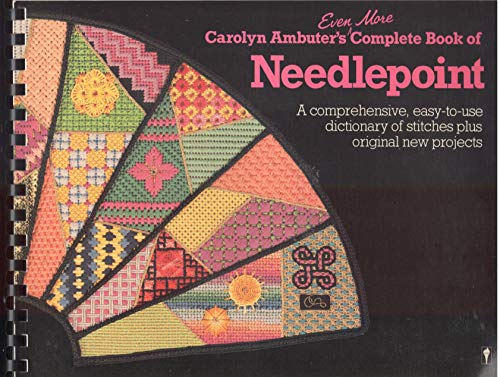 9780060960643: Even More Complete Book of Needlepoint