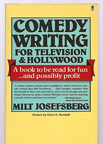 9780060960865: Comedy Writing for Television and Hollywood: For Television and Hollywood