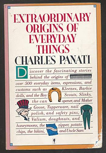 9780060960933: Extraordinary Origins of Everyday Things