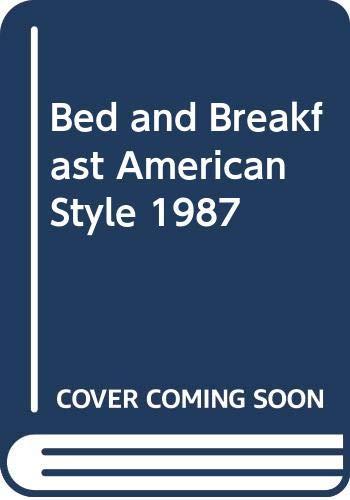 9780060960940: Bed and Breakfast American Style 1987 (Berkshire Traveller Series)
