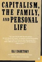 9780060960957: Capitalism, the Family, and Personal Life