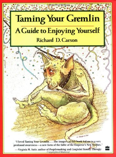 9780060961022: Taming Your Gremlin: A Guide to Enjoying Yourself (Perennial library)