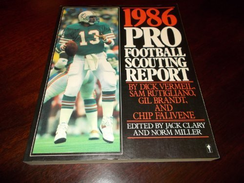 9780060961091: 1986 Pro Football Scouting Report: The Most Complete Book on the Playing Skills of Today's NFL Players and the Top 1986 Draft Choices