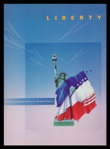 9780060961220: Liberty: The French-American Statues in Art and History